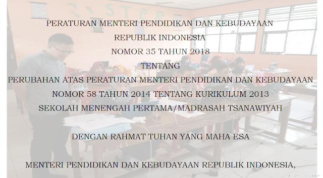 Peraturan Menteri Pendidikan dan Kebudayaan Nomor 35 Tahun 2018 Tentang  Perubahan Dalam Kurikulum 2013