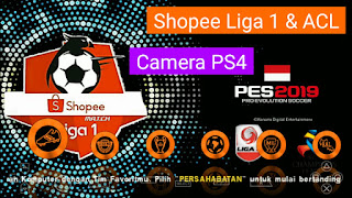 Viral,,!! PES 2019 PPSSPP MOD Shopee Liga 1 Indonesia & ACL Asia Champions | New Update Transfer & Kits 2019 | Camera PS4