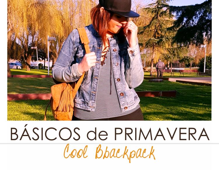 BÁSICOS DE PRIMAVERA - LA MOCHILA COOL (VII)