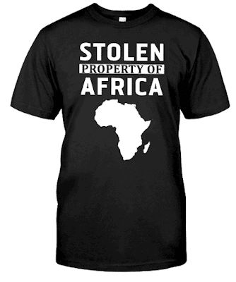 Stolen Property Of Africa T Shirt Hoodie Sweatshirt Sweater