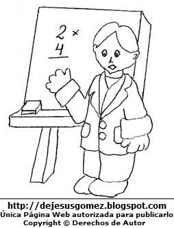 Dibujo por el Día del Maestro para colorear pintar imprimir - Maestro de matemáticas. Dibujo al Día del Maestro hecho por Jesus Gómez