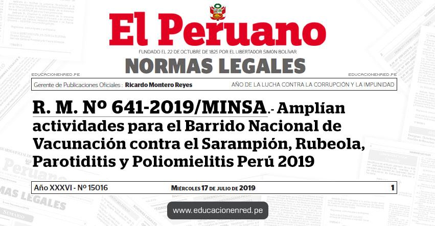 R. M. Nº 641-2019/MINSA - Amplían actividades para el Barrido Nacional de Vacunación contra el Sarampión, Rubeola, Parotiditis y Poliomielitis Perú 2019 - www.minsa.gob.pe