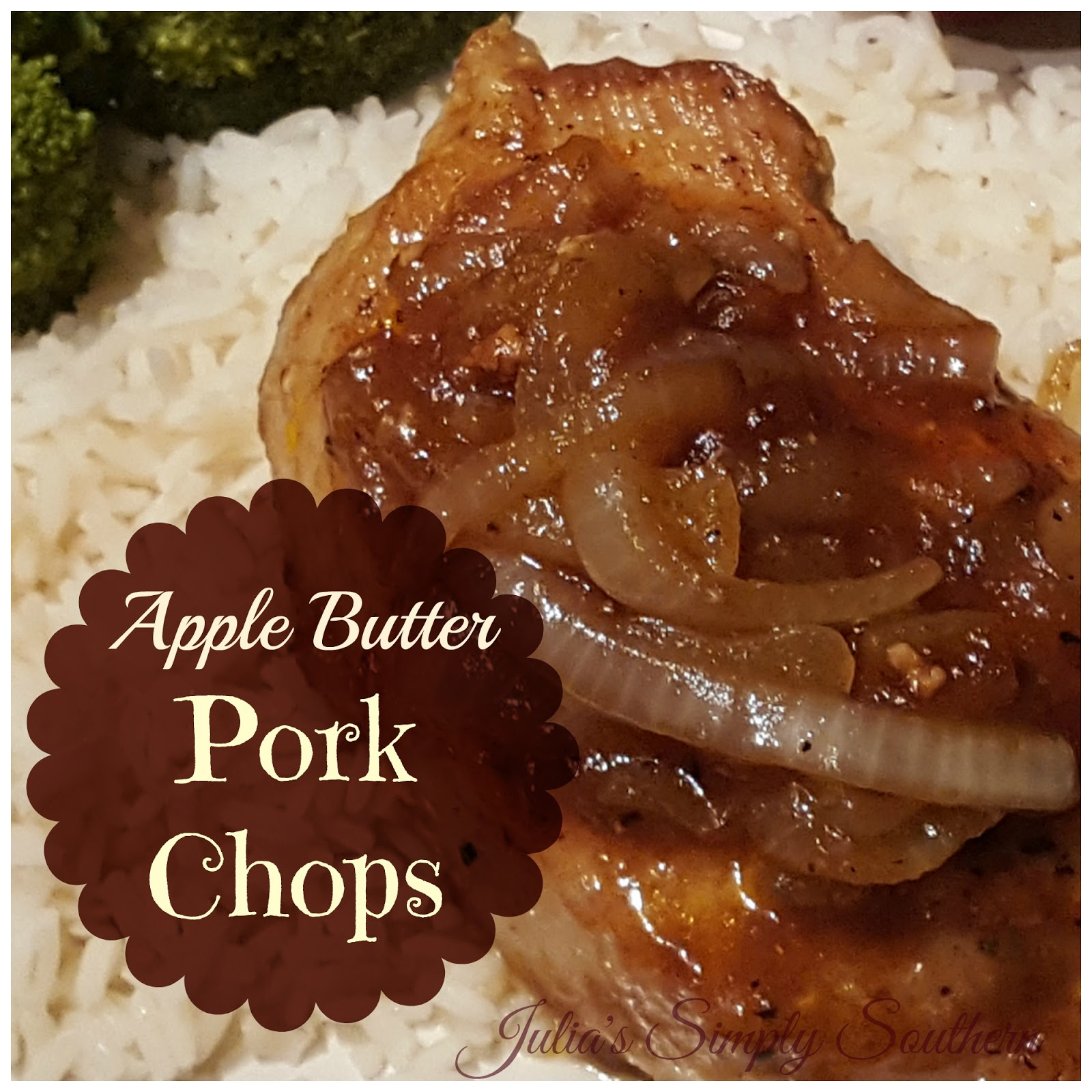 You'll find that apple butter is a perfect compliment to pork chops ...