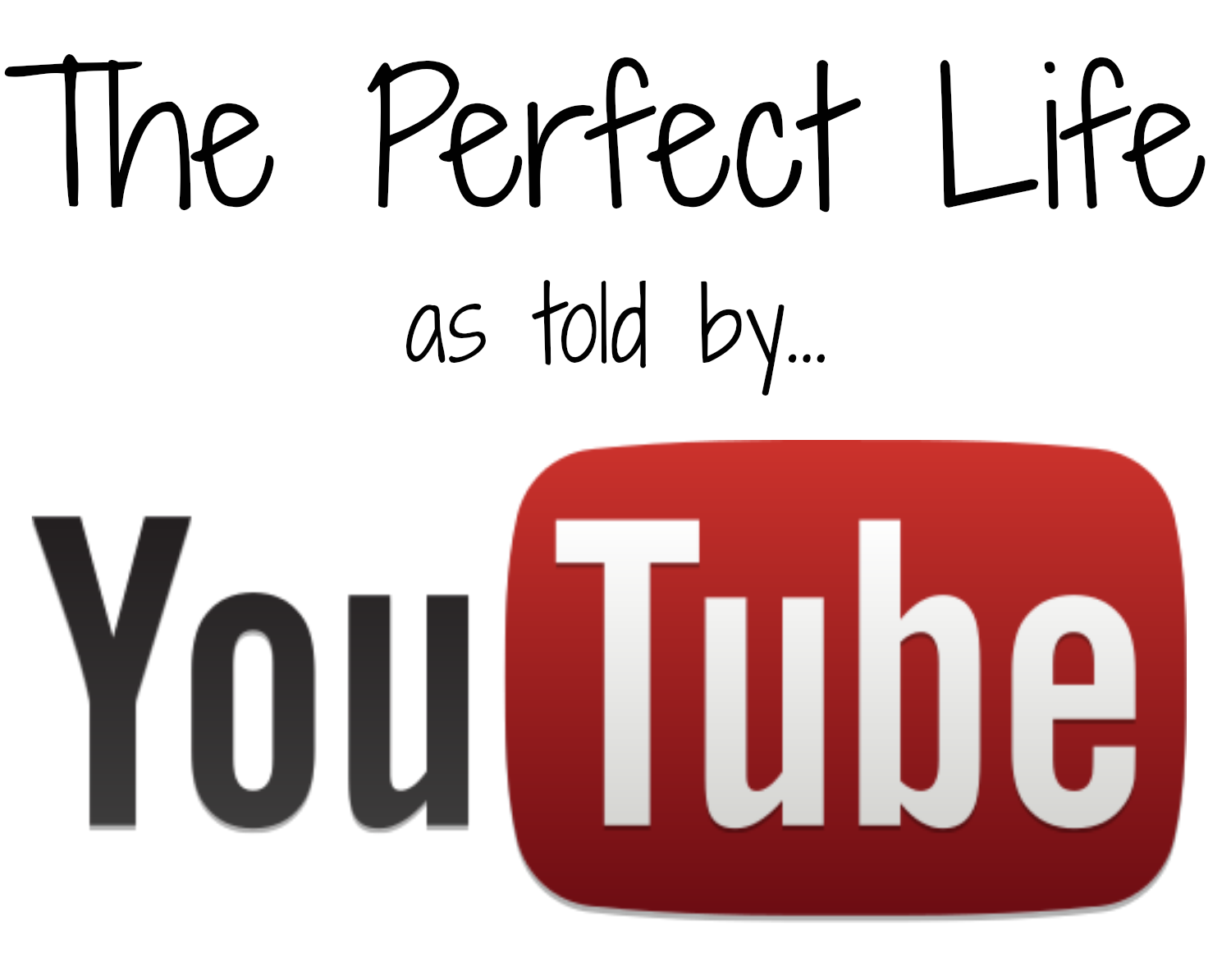 perfect-life-on-youtube