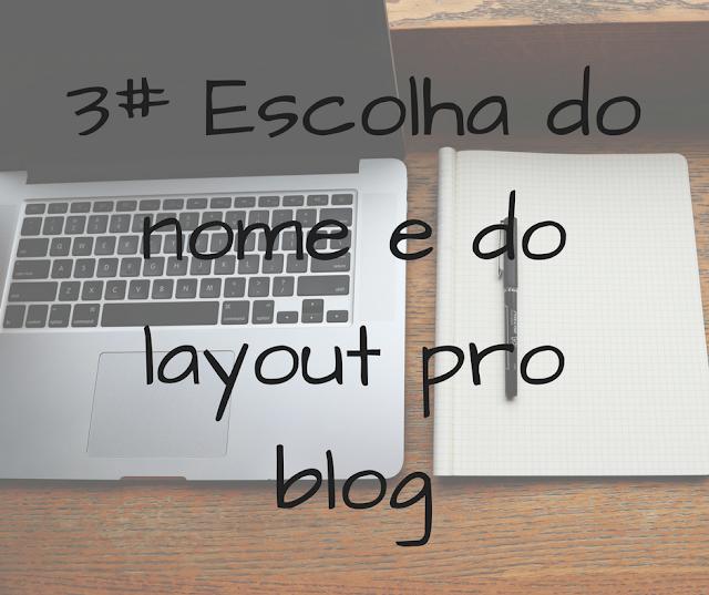 nome, layout, blog, blogueira, quero ser, projeto, 3, dicas, blogueiro
