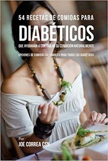 54 Recetas De Comidas Para Diabéticos