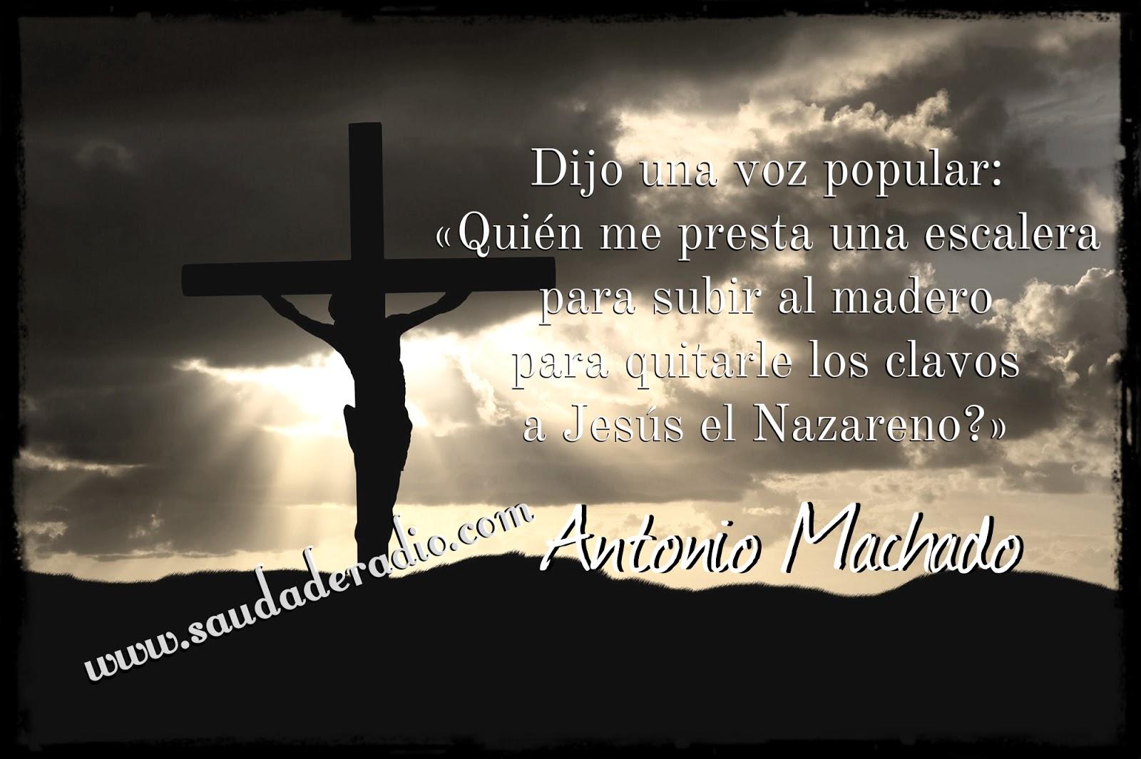 La Saeta Antonio Machado