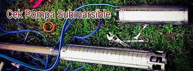 Cek pompa submarsible