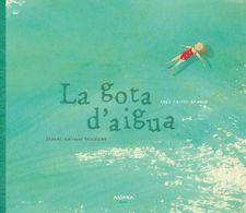https://akiarabooks.com/llibre/la-gota-daigua/