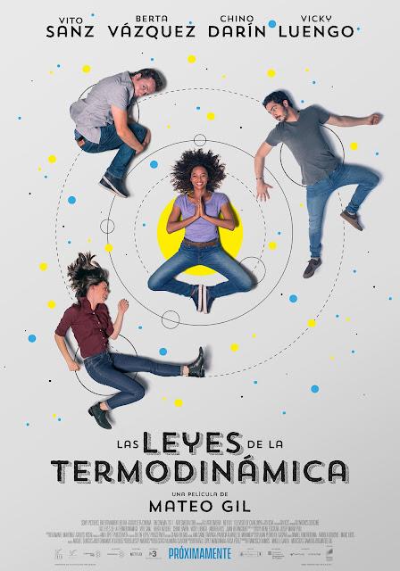 Póster y tráiler final de 'Las Leyes de la Termodinámica' la nueva película de Mateo Gil