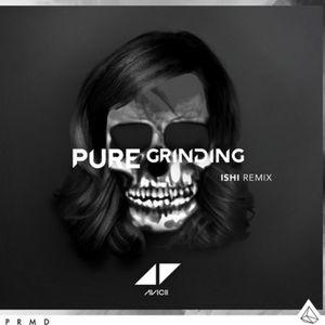 Baixar Avicii - Pure Grinding (iSHi Remix)