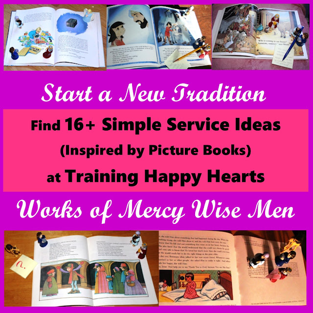 http://traininghappyhearts.blogspot.com/2016/12/begin-works-of-mercy-wise-men-tradition.html