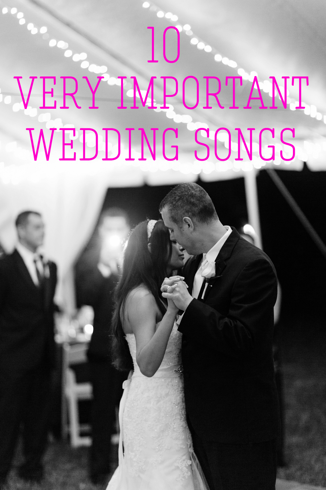 The 10 Important Wedding Songs