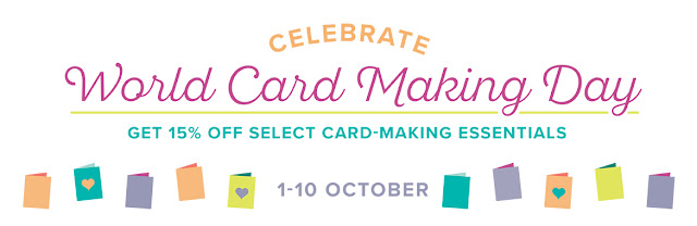 Celebrate World Card Making Day by getting 15 % off select Stampin' Up! products