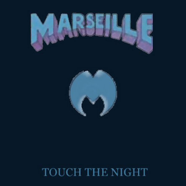 MARSEILLE - Touch The Night (1984)