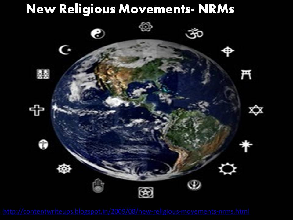 content write ups: New Religious Movements- NRMs