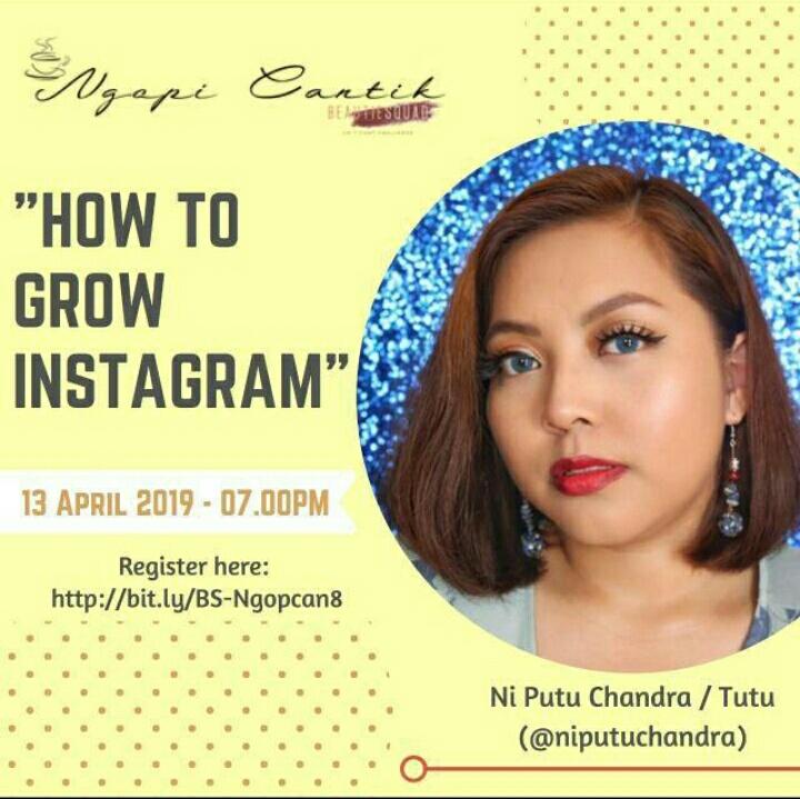 "Ngopi Cantik Bersama Beautiessquad ""How to Grow Your Instagram"""