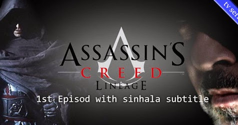 "<div style=""text-align: center;""> <b><span style=""color: #cc0000;"">Assassin's Creed: Lineage Episode 01 Sinhala Subtitle</span></b></div>"