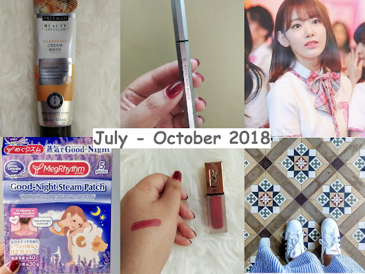 july-october 2018 favorites - Nurismaya14 | Random stories about my life