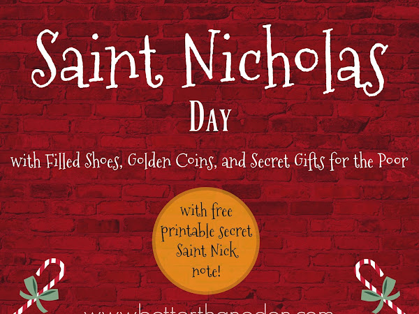Celebrating Saint Nicholas - Filled Shoes, Golden Coins, and Secret Gifts for the Poor