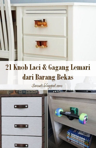 21 Knob Laci dan Gagang Lemari Terbuat dari Barang Bekas