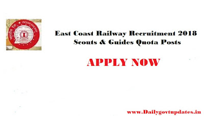 East Coast Railway Recruitment 2018 - Scouts & Guides Quota Posts Apply Now - Dailygovtupdates.in