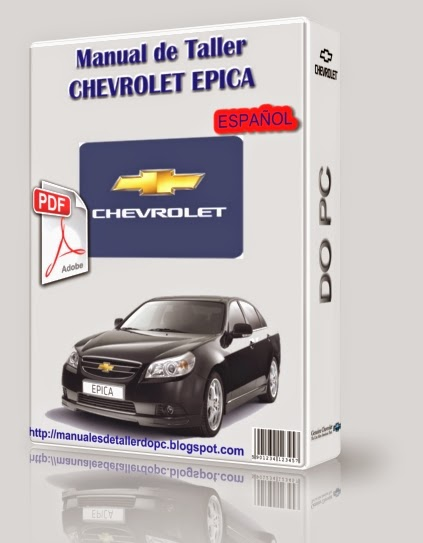 manual de taller chevrolet epica manuales de taller do pc rh manualesdetallerdopc blogspot com Chevrolet Malibu Chevrolet Malibu