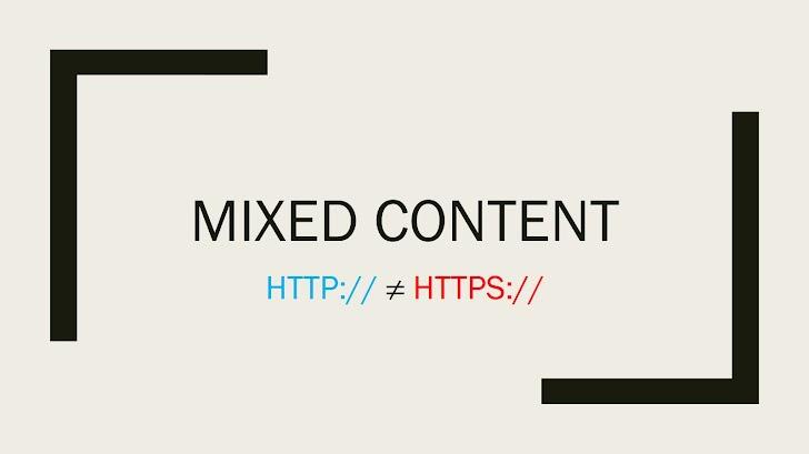 Mengatasi Mixed Content Setelah Mengaktifkan HTTPS
