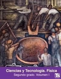 Libro de texto Telesecundaria Ciencias Física Volumen 1 Segundo grado 2019-2020