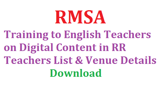 Training to English Teachers on Digital Content by RMSA RR RMSA Training to English Teachers on Digital Content in RR | Implementation of CLIX Programme Roll out of Digital Module | Training on Digital Content to English Teachers of Ranga Reddy Ditrict Deputation of Teachers It is supposed to conduct training on the Digital Skills to the Teachers of English Language working in the High Schools in Phased Manner the Dates and Venues are as follow training-to-english-teachers-on-digital-content-rmsa