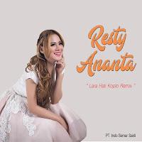 Lirik Lagu Resty Ananta Lara Hati