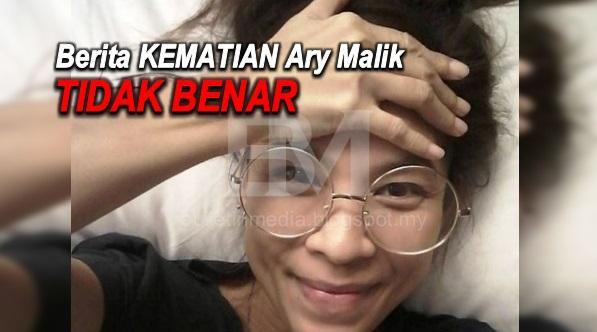 Berita Ary Malik Meninggal Dunia Tidak Benar