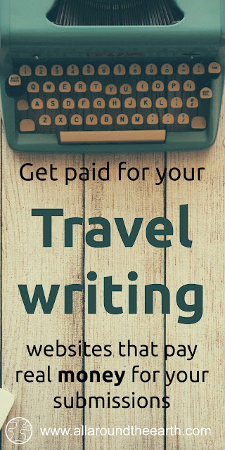 Travel websites that pay money for your travel writing