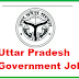 Latest Uttar Pradesh Government Jobs 2017 UP Govt Jobs 2017 Notifications