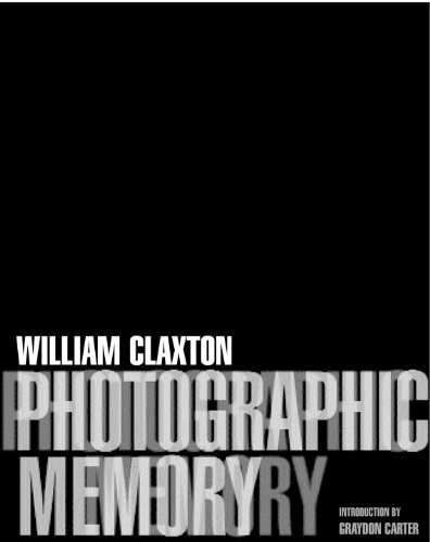Photographic Memory by William Claxton and Graydon Carter