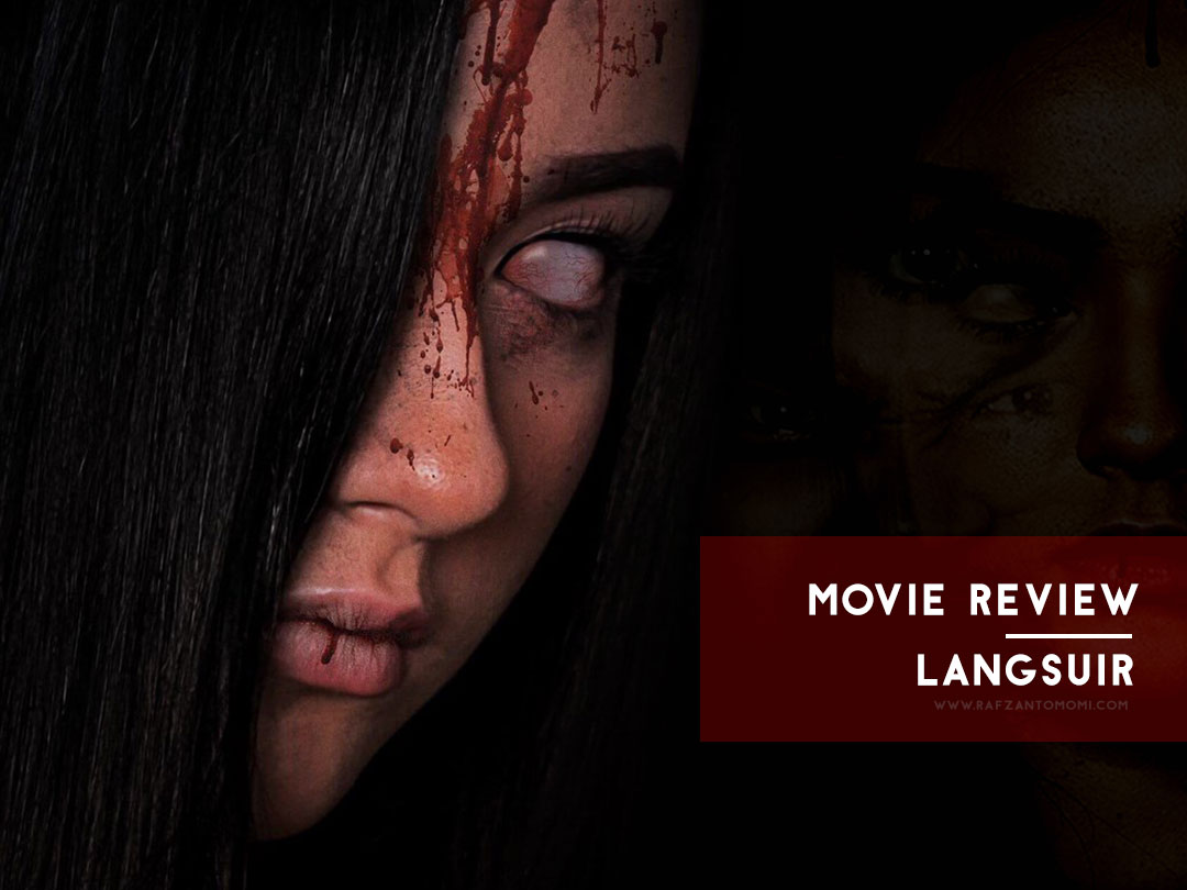Langsuir 2018 - Movie Review