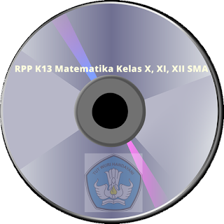 Download RPP K13 Matematika Kelas X, XI, XII SMA Revisi 2017