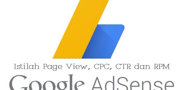 Apa itu Page View, CPC, CTR dan RPM