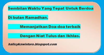 Sembilan Waktu Berdoa Yang Akan Dikabulkan Di Bulan Ramadhan
