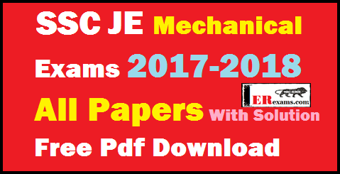 SSC JE Mechanical 2017-2018 All Papers with Solution Free Pdf Download