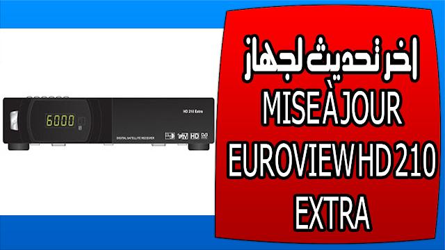 اخر تحديث لجهاز MISE À JOUR EUROVIEW HD 210 EXTRA