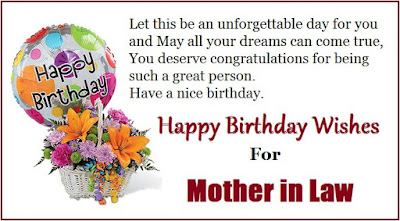 Happy birthday wishes for mother-in-law: let this be an unforgettable day for you