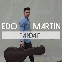 Lirik Lagu Edo Martin Andai