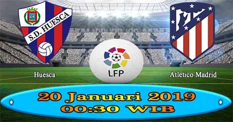 Prediksi Bola855 Huesca vs Atletico Madrid 20 Januari 2019