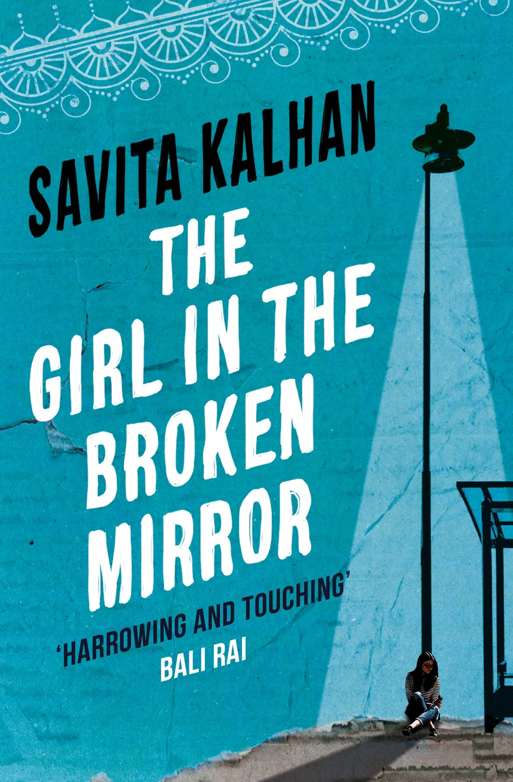 The Girl in the Broken Mirror by Savita Kalhan