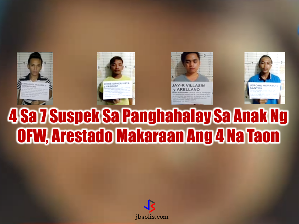 "After four long years, the gang rape suspects who attacked a teen lady with ""special needs"" in Tanay, Rizal on 2013 has now finally arrested. The suspects said that the victim was not forced to do it and that she was at it willingly.  On August of 2013, seven suspects successively raped a 13 year old girl in a remote area in Tanay, Rizal. The suspects boastfully narrate what they did to the special child and evryone in the community already knew about what happened. The victim's family had no idea that it was the ""special child"" who was victimized because the girl did not tell them anything. The girls's grandmother had suspicions when she noticed sudden changes in the young girl's behavior. She talked to her and confessed about what had happened. After learning the girl's horrible ordeal, they decided to file a complaint to the local Police and immediately ordered a manhunt for the arrest of the  culprits.  One of the suspects surrendered to the authorities while the other two, who are both minors were caught  and turned over to the DSWD.  Four of the suspects  had been on the run eversince and was later arrested by the  Quezon City Criminal Investigation and Detection Group (CIDG) with the arrest warrant. They confessed of the gang rape but they insist that they did not force the ""special child"" and did it on her own will. And according to them, the victim was the one who called them to come over. Sponsored Links The mother of the ""special child"" who is an  Overseas Filipino Worker (OFW) immediately flew back home becauses of the development of what had happened to her beloved daughter. The OFW said that she is happy about the progress of the case but she still want her daughter to undergo counselling because her daughter has been acting differently since the  sexual abuse happened.  From a sweet girl, she has turned into a grumpy and easily angered girl that seem to be far different from the girl she knows.  Source: GMA News Advertisement  Read More:        ©2017 THOUGHTSKOTO www.jbsolis.com SEARCH JBSOLIS, TYPE KEYWORDS and TITLE OF"