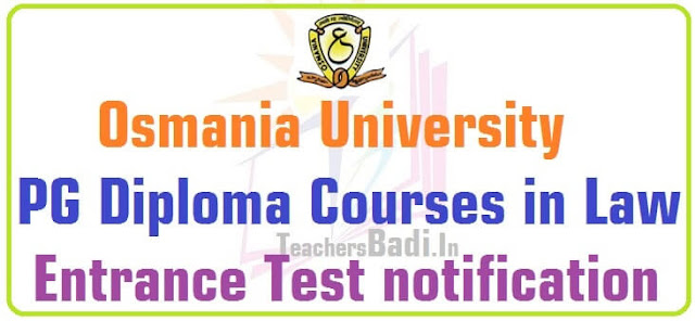 OU PG Diploma's in Law,Entrance Test,hall tickets,results
