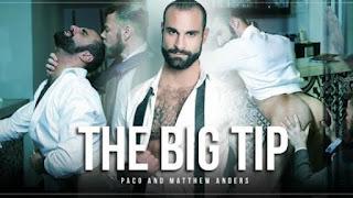 The Big Tip – Paco & Matthew Anders