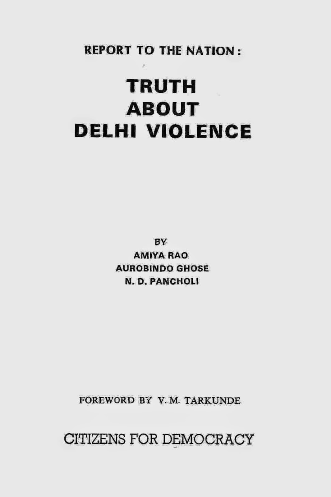 Report To The Nation - Truth About Delhi Violence