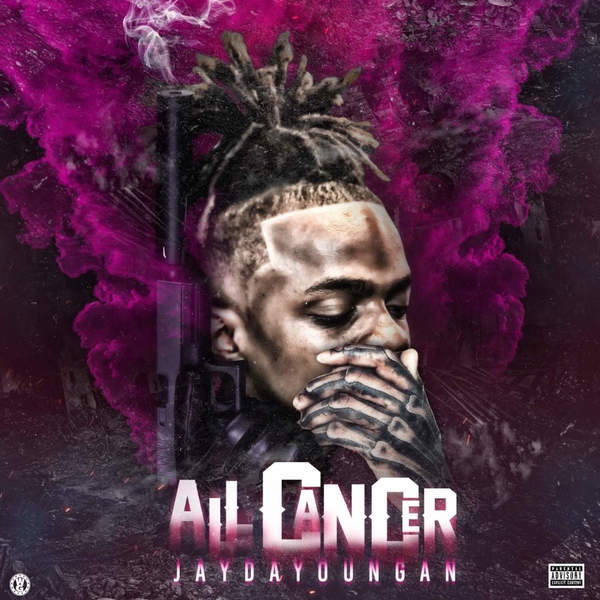 Jaydayoungan - All Cancer (feat. Boosie Badazz) - Single Cover